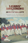 Lords' Dreaming, The Story of the 1868 Aboriginal Tour of England and beyond